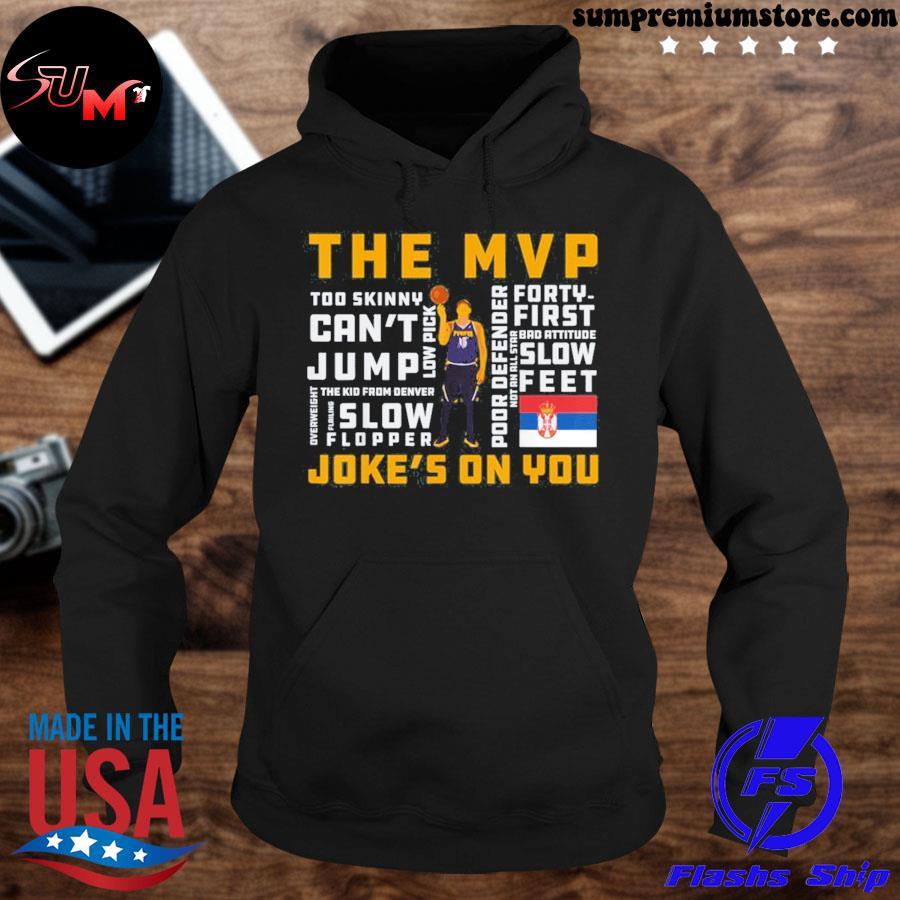 Nikola jokic's the mvp joke's on you 2021 s hoodie-black