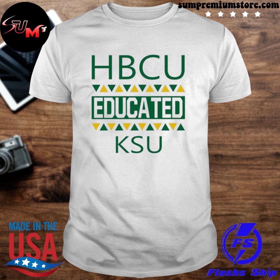 Official hbcu educated ksu shirt