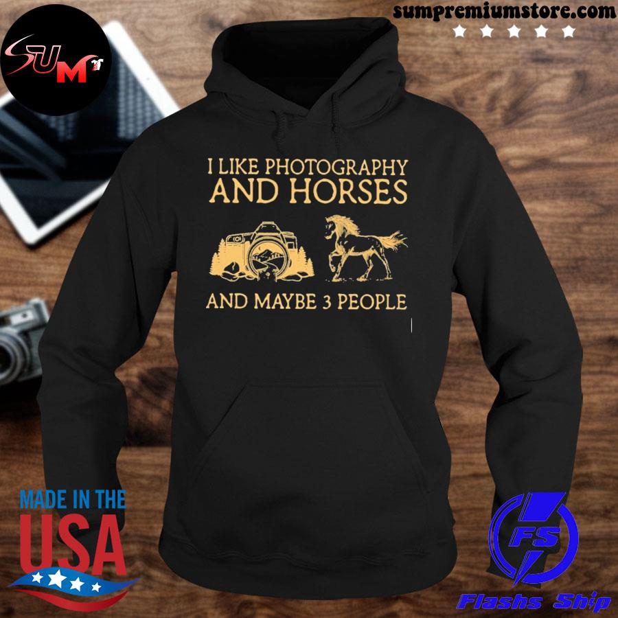 Official i like photography and horses and maybe 3 people s hoodie-black