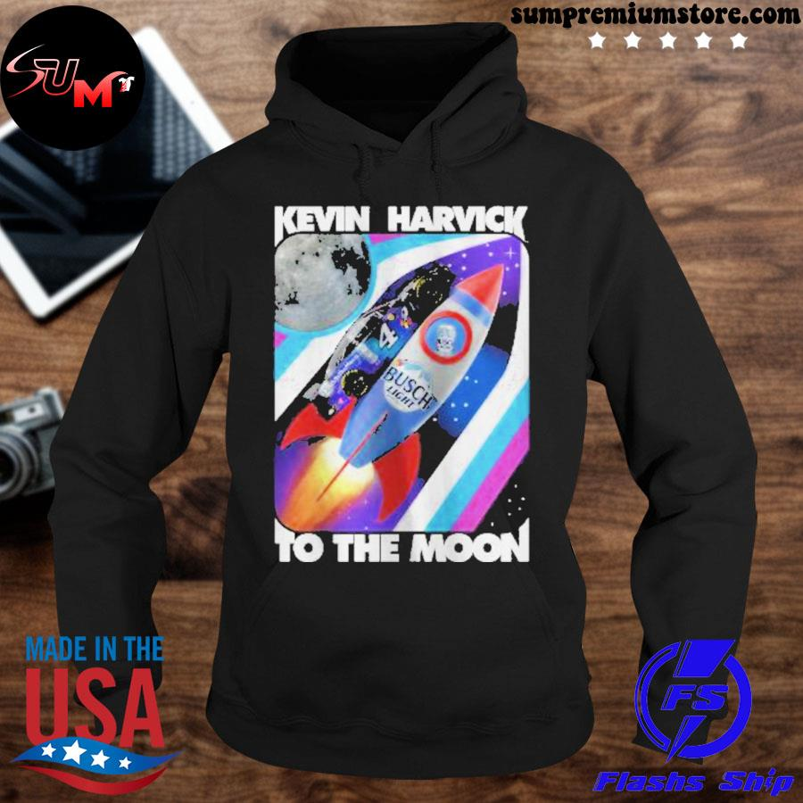 Official kevin harvick busch light to the moon s hoodie-black