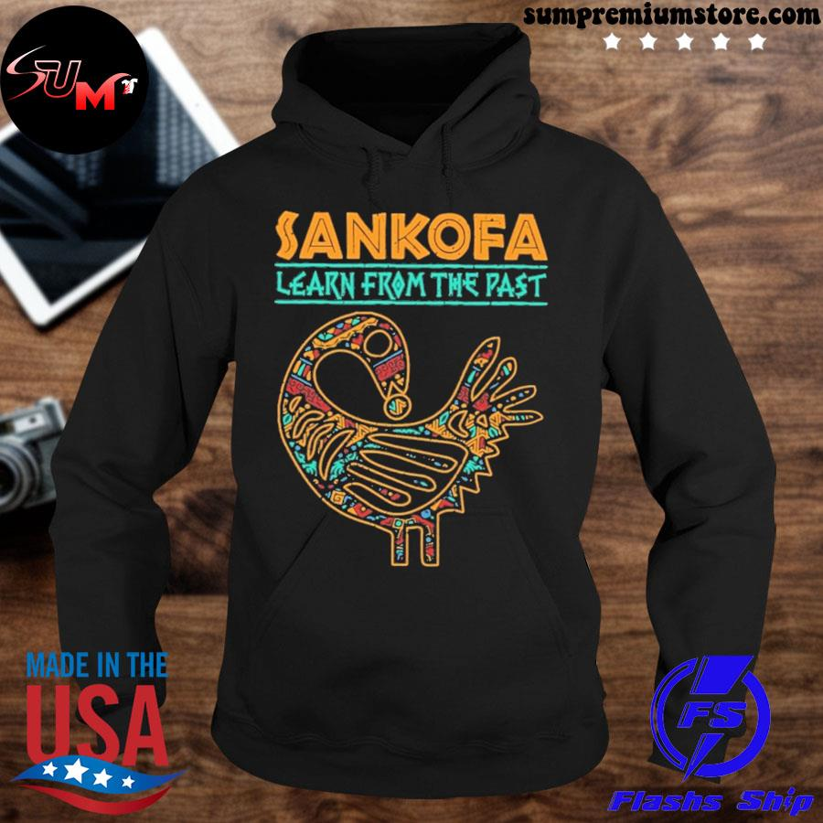 Official sankofa learn from the past s hoodie-black