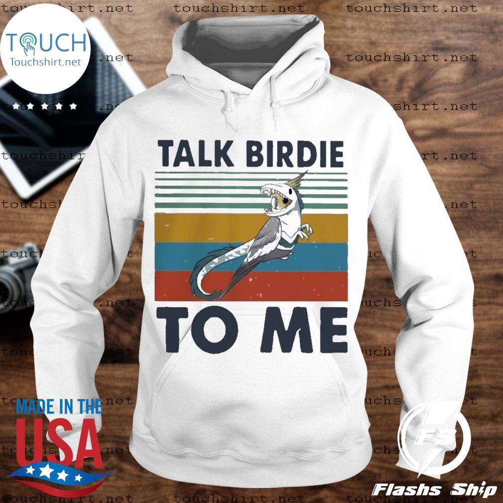 Bird talk birdie to me vintage s Unisex Hoodie